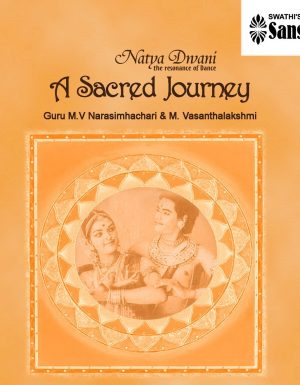A Sacred  Journey – VOL 1  – Narasimhacharis
