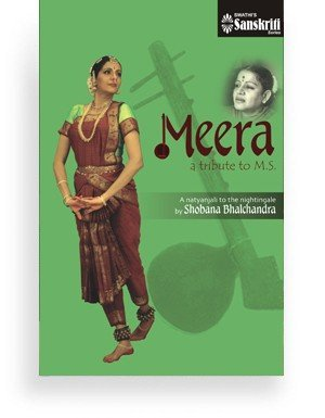 Bharatanatyam Meera – a tribute to M.S.