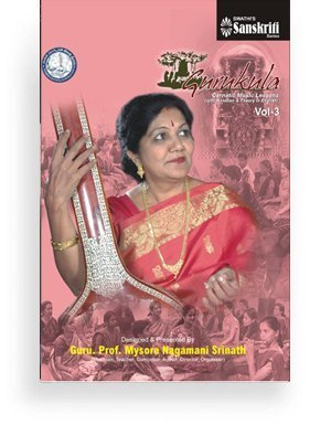 Gurukula – Carnatic Music Lessons Vol 3