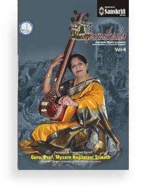 Gurukula – Carnatic Music Lessons Vol 6