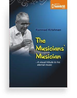 Ramanathapuram(Ramnad) Krishnan – The Musicians' Musician