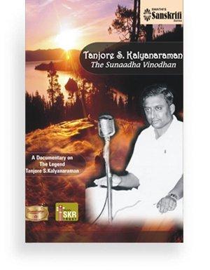 Tanjore S. Kalyanaraman – The Sunaadha Vinodhan