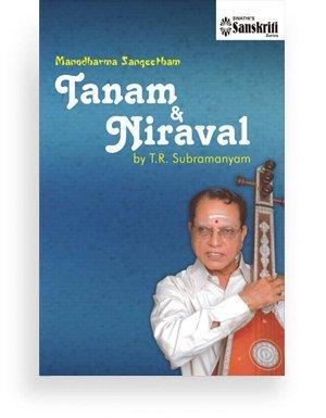 Manodharma Sangeetham – Tanam & Niraval
