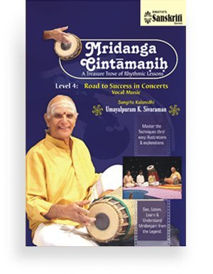 Mridanga Cintamanih – Level 4 – Road to Success in Concerts – Vocal Music