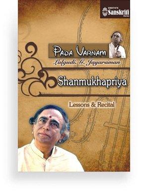 Pada Varnam – Shanmukhapriya