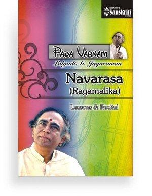 Pada Varnam – Navarasa (Ragamalika)