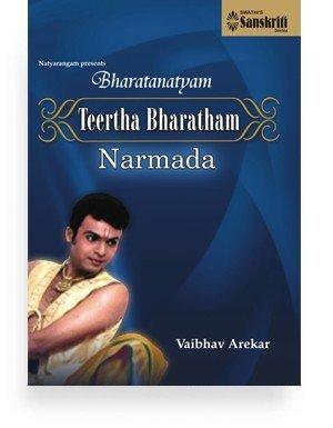 Bharatanatyam – Teertha Bharatham – Narmada