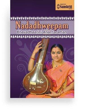 Nadadhaweepam – Bhavadhaarini Anantaraman