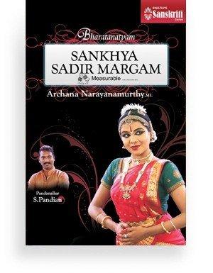 Sankhya Sadir Margam by Archana Narayanamurthy DVD