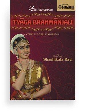 Bharatanatyam Tyaga Brahmanjali