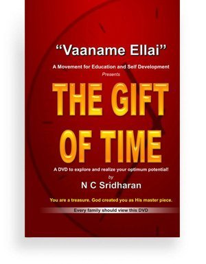 Vaname Ellai – THE GIFT OF TIME