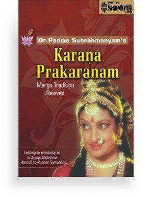 Dr. Padma Subrahmanyam's Karana Prakaranam