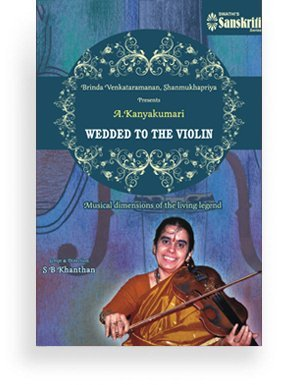 A Wedded to Violin - A. Kanyakumari - DVD
