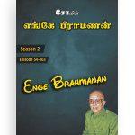 ENGE BRAHMANAN – Season 2 (Ep 54 – 103)