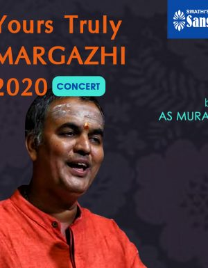 Yours Truly Margazhi – AS Murali