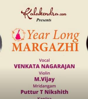 YearLongMargazhi – Venkata Nagarajan – Carnatic Concert
