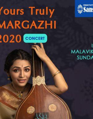 Yours Truly Margazhi – Malavika Sundar