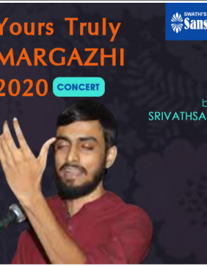 Yours Truly Margazhi 2020 Concert bySrivathsan S