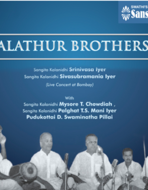 Alathur Brothers – Live in concert at Bombay 3ACD
