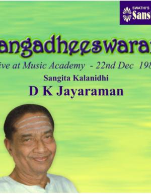 Gangadheeswaram  Live concert 1982 – D.K.J 3ACD