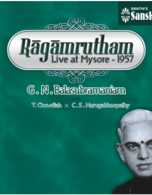 GNB – Ragamrutham – Live at Mysore 1957 4ACD