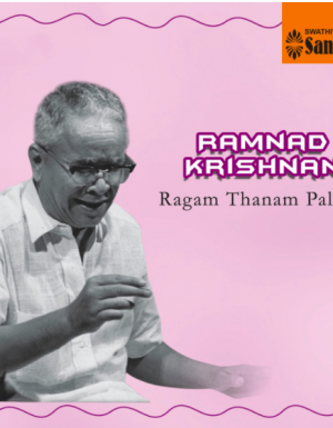 Ramnad Krishnan – Ragam Thanam Pallavi