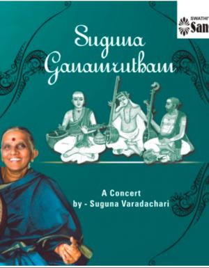 Suguna Varadachari – Suguna Ganamurtham Concert ACD