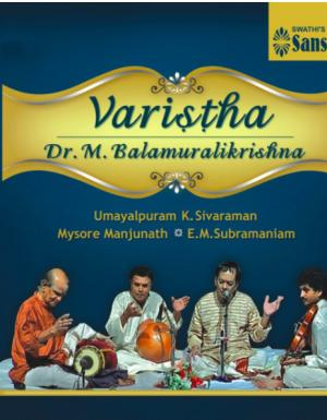 Varistha – Dr.Balamurali Krishna 2ACD