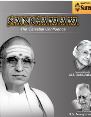 Sangamam – Semmangudi Srinivasa Iyer & M.S. – 2 ACD