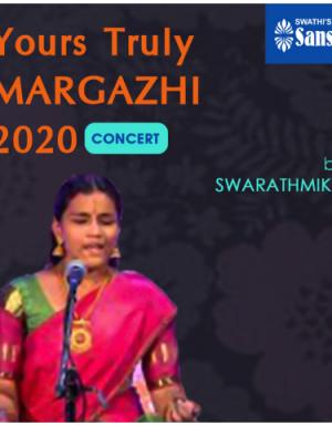 Yours Truly Margazhi 2020 Concert byS SWARATHMIKA