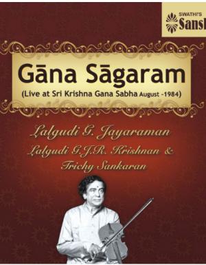 Gana Sagaram by Lalgudi G. Jayaraman – ACD
