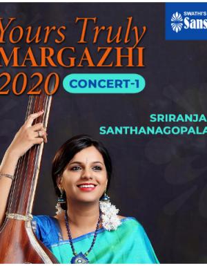 Yours Truly Margazhi 2020 Concert by SRIRANJANI SANTHANAGOPALAN
